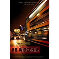 Do widzenia (Polish Edition)