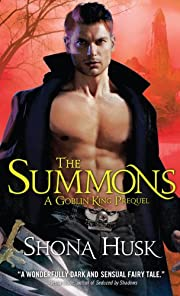 Summons: A Goblin King Prequel