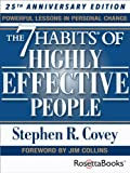 The 7 Habits of Highly Effective People: Powerful Lessons in Personal Change (25th Anniversary Edition)(Stephen R. Covey)