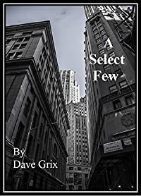 A Select Few: Noah 2020 by Dave Grix ebook deal