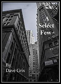 A Select Few: Noah 2020 by Dave Grix ebook deal