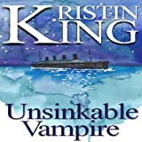 img - for Unsinkable Vampire: A Begotten Bloods Novella book / textbook / text book