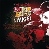 The World of Biga Ranx (feat. Maffi) [The World of Biga Ranx & Maffi, Vol. 1]