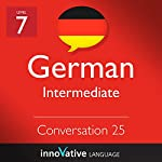 Intermediate Conversation #25, Volume 2 (German) |  Innovative Language Learning