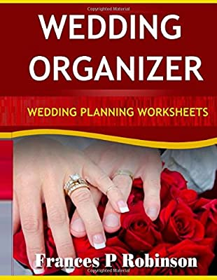 Wedding Organizer: Wedding Planning Worksheets