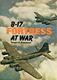 B-17 Fortress at War