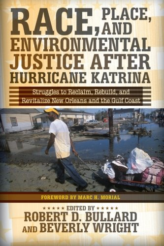 Race, Place, and Environmental Justice After Hurricane...