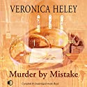 Murder by Mistake Audiobook by Veronica Heley Narrated by Julia Franklin