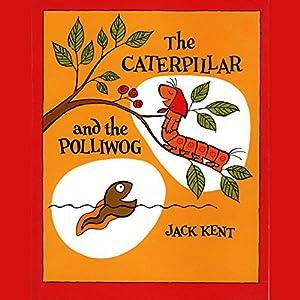 Caterpillar & the Polliwog Audiobook