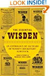 The Essential Wisden: An Anthology of...