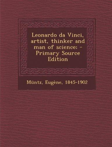 Leonardo Da Vinci, Artist, Thinker And Man Of Science; - Primary Source Edition front-882014