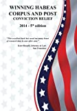 img - for Winning Habeas Corpus and Post Conviction Relief: Fifth Edition book / textbook / text book