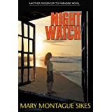 Night Watch (Passenger to Paradise) ~ Mary Montague Sikes