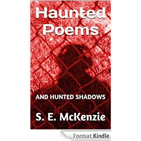 Haunted Poems: AND HUNTED SHADOWS