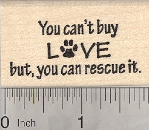 Animal Rescue Rubber Stamp, Dog, Cat, You Can't Buy Love