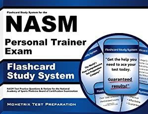 Flashcard Study System for the NASM Personal Trainer Exam: NASM Test Practice Questions & Review for the National Academy of Sports Medicine Board of Certification Examination