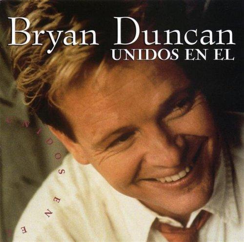 Bryan Duncan - Unidos en El - Zortam Music