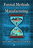 Formal Methods in Manufacturing (Industrial Information Technology)