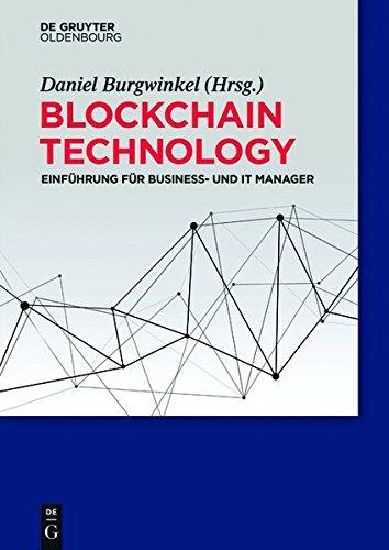 Blockchain Technology: Einfuhrung Fur Business- Und It Manager  (Tapa Blanda)