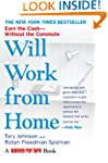 Will Work from Home: Earn the Cash--W...