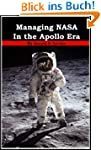 Managing NASA in the Apollo Era