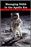 Managing NASA in the Apollo Era