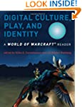Digital Culture, Play, and Identity:...