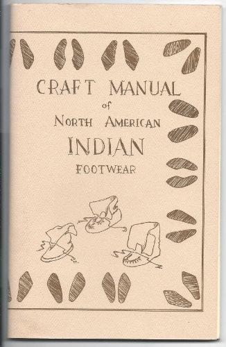 Craft Manual of North American Indian Footwear