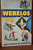 Webelos Scout Book (0839532326) by Boy Scouts Of America