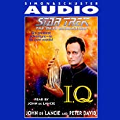 Star Trek, The Next Generation: I, Q | [John de Lancie, Peter David]