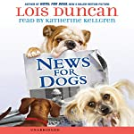 News for Dogs | Lois Duncan