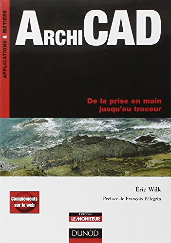 ArchiCAD : De la prise en main jusqu'au traceur