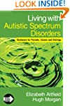 Living with Autistic Spectrum Disorde...