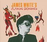 echange, troc James White - Flaming Demonics