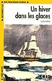 Un Hiver Dans Les Glaces Book (Level 1)