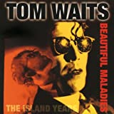 "Beautiful Maladies 1983-1993von ""Tom Waits"""