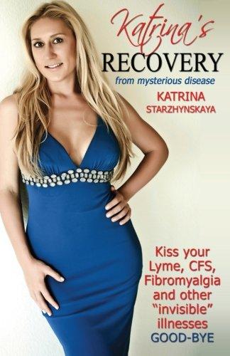 Book: Katrina's Recovery from Mysterious Disease by Katrina Starzhynskaya