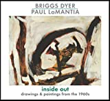 img - for Briggs Dyer & Paul LaMantia. Inside Out. Drawings & paintings from the 1960s book / textbook / text book