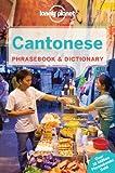 Cantonese Phrasebook & Dictionary (Phrasebooks)