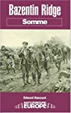 Bazentin Ridge: Somme (Battleground Europe)