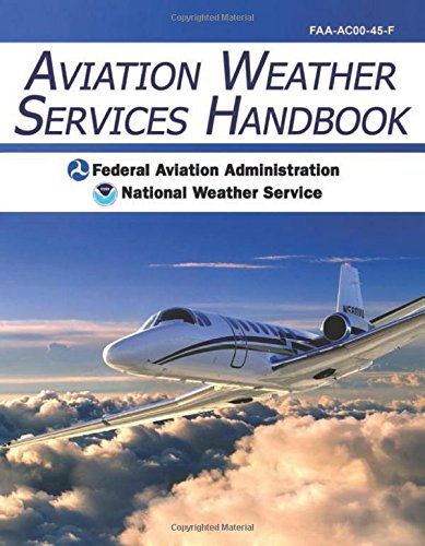 Aviation Weather Services Handbook (Aviation And Weather Services compare prices)