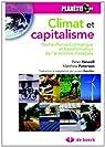 Climat et capitalisme. R�chauffement climatique et transformation de l'�conomie mondiale par Newell
