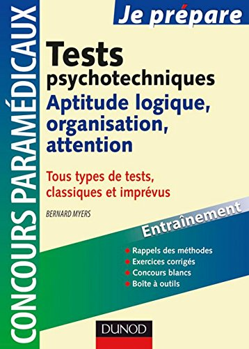 Tests psychotechniques : Aptitude logique, attention, organisation