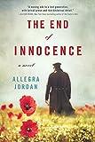 The End of Innocence: A Novel by Allegra Jordan