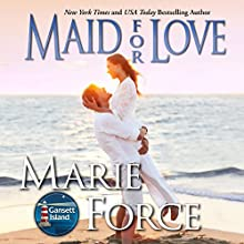 Maid for Love: The McCarthys of Gansett Island, Book 1 (       UNABRIDGED) by Marie Force Narrated by Holly Fielding