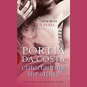 Entertaining Mr Stone | [Portia Da Costa]