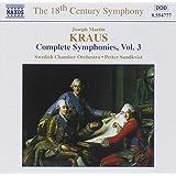 Kraus: Complete Symphonies Vol.3