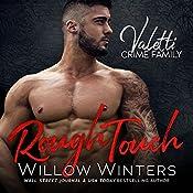 Rough Touch: A Bad Boy Mafia Romance | Willow Winters