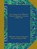 img - for The Journal of Martha Pintard Bayard: London, 1794-1797 book / textbook / text book