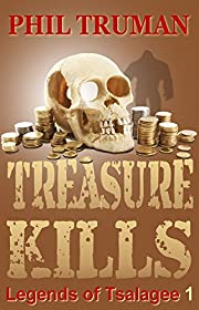 TREASURE KILLS (Legends of Tsalagee Book 1)